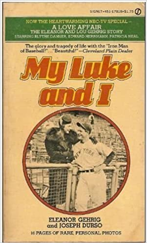 My Luke and I by Eleanor Gehrig (1977-10-04): Eleanor Gehrig ...