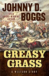 Greasy Grass: A Story of the Little Bighorn (Five Star Western Series)
