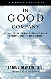 the good book company - In Good Company: The Fast Track from the Corporate World to Poverty, Chastity, and Obedience