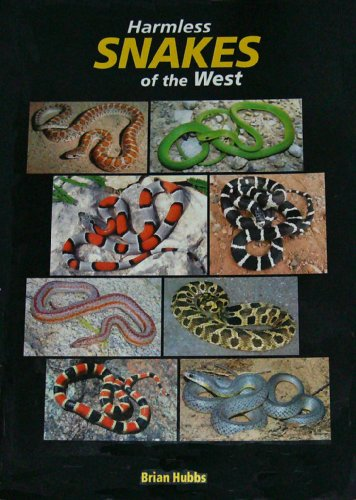 (Harmless Snakes of the West)