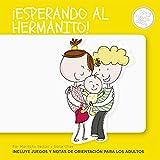 Â¡Esperando al hermanito! (Spanish Edition)