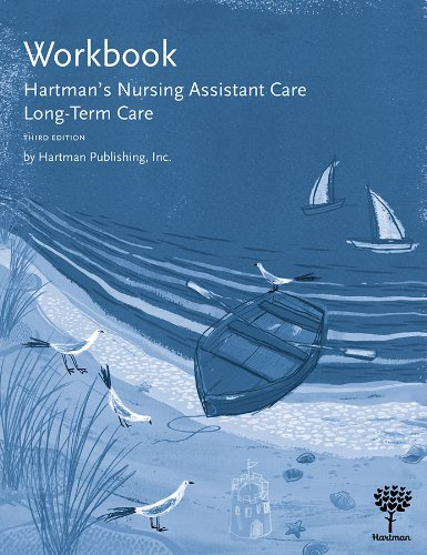 Workbook for Hartman's Nursing Assistant Care: Long-Term Care, 3e
