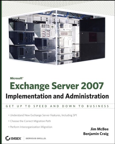 Download Microsoft Exchange Server 2007: Implementation and Administration Pdf