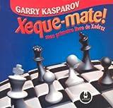 Xeque - Mate ! Meu Primeiro Livro de Xadrez - 8536307625