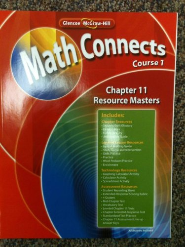 - Glencoe McGraw-Hill Math Connects Course 1, Chapter 11 Resource Masters ISBN 9780078810299