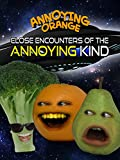 Clip: Annoying Orange - Close Encounters of the Annoying Kind