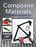 img - for [ Composite Materials: Fabrication Handbook #3 (Composite Garage) ] By Wanberg, John ( Author ) [ 2012 ) [ Paperback ] book / textbook / text book