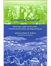 Growing Smarter: Achieving Livable Communities, Environmental Justice, and Regional Equity