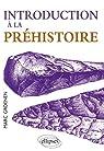 Introduction à la préhistoire par Groenen