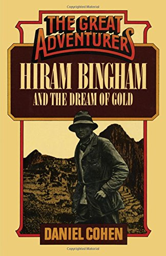 Hiram Bingham and the Dream of Gold (The Great Adventures) pdf