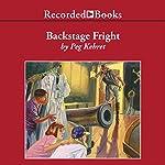 Backstage Fright | Peg Kehret