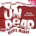 Undead Audiobook by Kirsty McKay Narrated by Amy Shindler