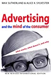 img - for Advertising and the Mind of the Consumer: What Works, What Doesn't, and Why book / textbook / text book