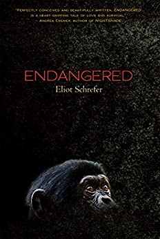 Endangered (Ape Quartet) por [Schrefer, Eliot]