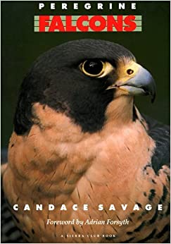 Book Peregrine Falcons by Candace Savage (1993-08-02)