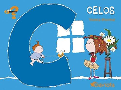 Celos (¿Qué sientes?) Tapa blanda – 1 ene 2005 Monreal Violeta Ediciones Gaviota 8439208731 1002-WS1501-A01011-8439208731