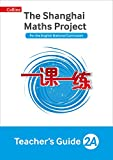 The Shanghai Maths Project Teacher's Guide Year 2