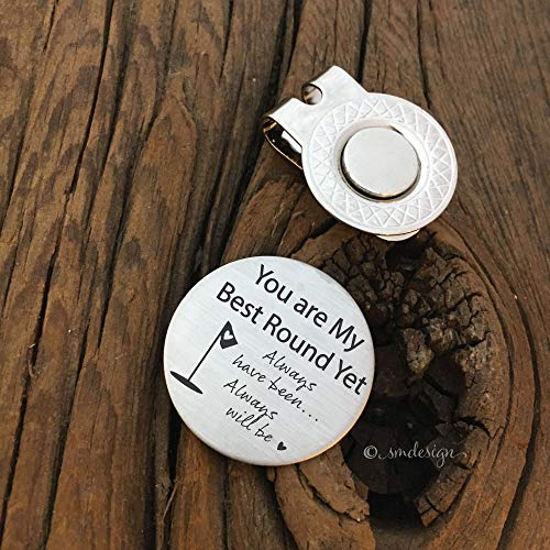 You are My Best Round Yet Golf Ball Marker - Golf Disc Gift For Husband Birthday Party Gift Idea for Fiance or Boyfriend Golf Ball Marker for Golfer Gift Idea Anniversary Present
