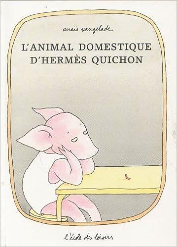 L'animal domestique d'Hermès Quichon