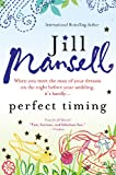 Download Perfect Timing: When you meet the man of your dreams on the night before your wedding, it's hardly... in PDF ePUB Free Online