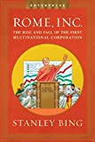 img - for Rome, Inc.: The Rise and Fall of the First Multinational Corporation (Enterprise) (Enterprise (W.W. Norton Hardcover)) book / textbook / text book