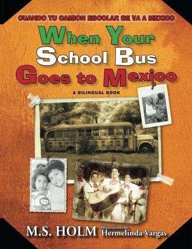 When Your School Bus Goes to Mexico: Cuando Tu Camión ...