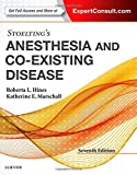 Stoelting's Anesthesia and Co-Existing Disease, 7e