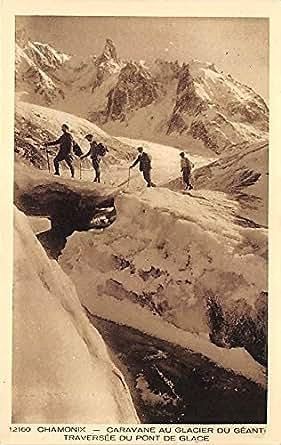 Chamonix caravane au glacier du geant old vintage mountain climbing postcard - Location caravane vintage ...