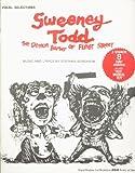 Vocal Selections~Sweeney Todd The Demon Barber of Fleet Street