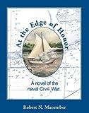 At the Edge of Honor, Robert N. Macomber, 156164272X