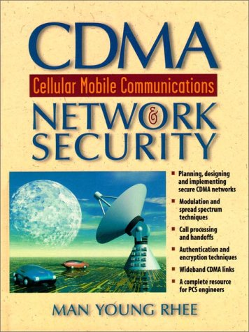 CDMA Cellular Mobile Communications and Network Security