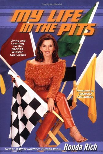 - My Life in the Pits: Living and Learning on the NASCAR Winston Cup Circuit