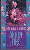 Moonfire, Linda Lael Miller, 0671706365