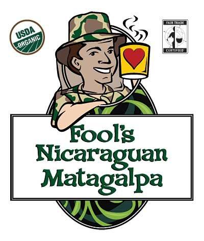Fool's Organic Fair Trade Nicaraguan Matagalpa, 2LB (Very Fine Grind)