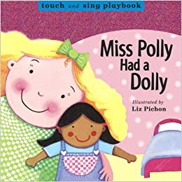 Miss Polly Had a Dolly (Board Books): Amazon co uk: Liz
