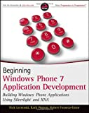 Beginning Windows Phone 7 Application Development, Nick Lecrenski and Karli Watson, 0470912332