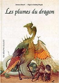 Les plumes du dragon par Arnica Esterl