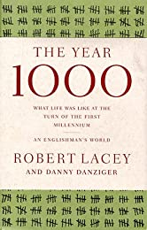 The Year 1000: What Life Was Like at the Turn of the First Millennium