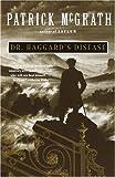 Dr. Haggard's Disease, Patrick McGrath, 0679752617