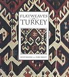 Flatweaves of Turkey
