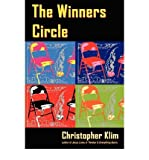 img - for [ The Winners Circle [ THE WINNERS CIRCLE ] By Klim, Christopher ( Author )Sep-13-2005 Paperback by Klim, Christopher ( Author ) Sep-2005 Paperback ] book / textbook / text book
