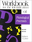 Workbook for the Identification of Phonological Processes, Lowe, Robert J., 0890796467