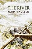 The River, Gary Paulsen, 0385902212