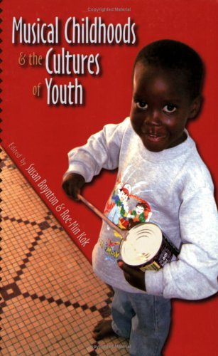 Musical Childhoods and the Cultures of Youth (Music / Culture)