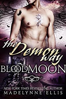 The Demon Way (Blood Moon Book 2) by [Ellis, Madelynne]