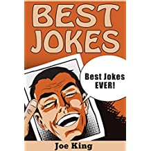 Best Jokes: Best Jokes EVER! (Funny Jokes, Stories & Riddles Book 7) (English Edition)