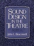 Sound Design in the Theatre