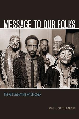 Message to Our Folks: The Art Ensemble of Chicago ()