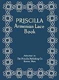 Priscilla Armenian Lace c.1923 - Rare Needle Lace Techniques