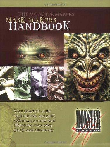 The Monster Makers Mask Makers Handbook pdf epub